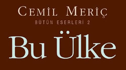 cemil-meric-bu-ulke-2 Kelam Bütünüyle Haysiyettir