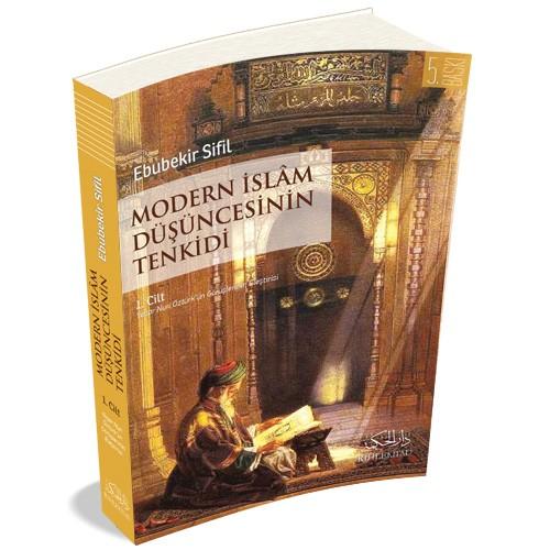 modern-islam-dusuncesinin-tenkidi-1-1 Sünnet'in, Kuran'da Yer Alan Bazı Hükümleri Neshedici Özelliği