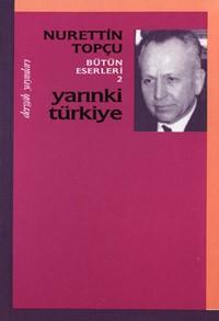 Nurettin Topcu- Yarinki Turkiye