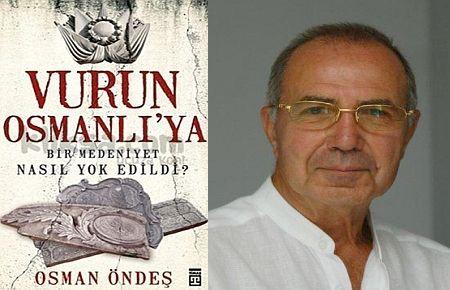 Eski Mebuslardan Ekrem Rize'nin Osmanlı Düşmanlığı