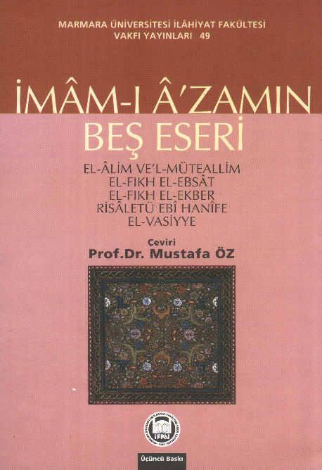 imamabese_big Ebu Hanife Fıkhu-l Ebsat'dan Alıntılar