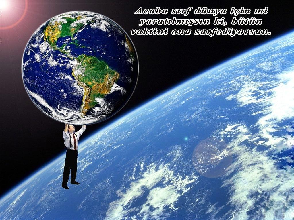 b İnsanlar dünyanın sahibi değil amelesidir