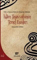 Ahmed İbn Zerruk - İslam Tasavvufunun Temel Esasları Kitabından Alıntılar