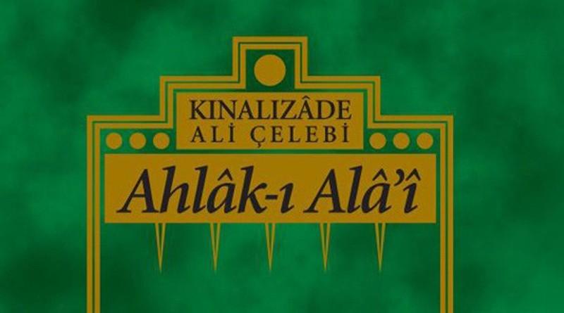 kinalizade_ali_efendi_kimdir Kınalızade Ahmed Efendi:Ahlak-ı Ala'i -1
