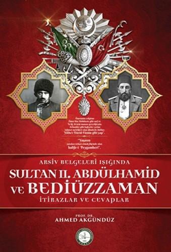 arsiv-belgeleri-isiginda-sultan-ii-abdulhamid-ve-bediuzzaman-446-23-B Bediüzzaman,2.Abdulhamid'in Değil,İstibdadın Muhalifidir