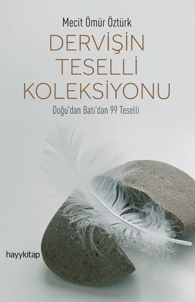 dervisin-teselli-koleksiyonu Hâl Tesellisi
